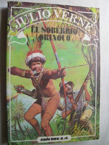 EL SOBERBIO ORINOCO - VERNE, Julio