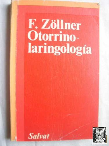 OTORRINOLARINGOLOGÍA - ZÖLLNER, F