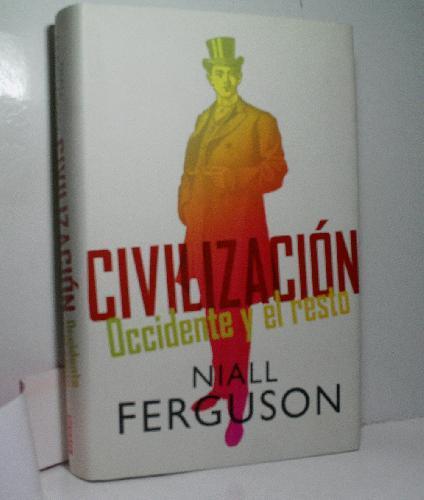 ferguson occidente  civilizacion di niall ferguson - AbeBooks