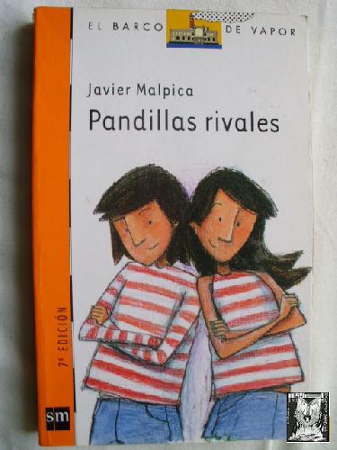 PANDILLAS RIVALES - MALPICA, Javier