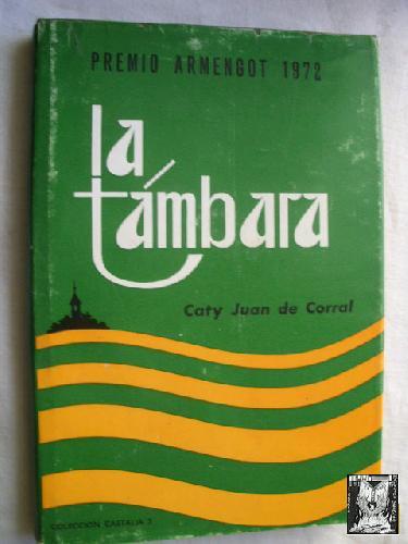 LA TÁMBARA - JUAN DE CORRAL, Caty