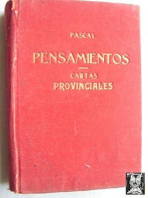 PENSAMIENTOS/ LAS PROVINCIALES: PASCAL