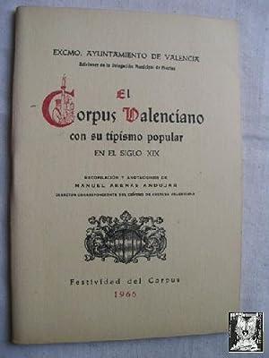 EL CORPUS VALENCIANO CON SU TIPISMO POPULAR EN EL SIGLO XIX: ARENAS AND�JAR, Manuel