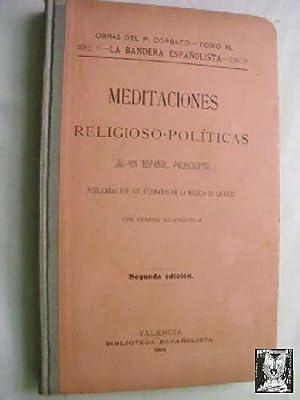 MEDITACIONES RELIGIOSO-POLÍTICAS DE UN ESPAÑOL PROSCRIPTO: PADRE CORBATÓ