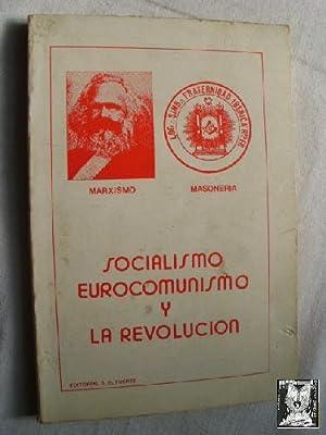 SOCIALISMO, EUROCOMUNISMO Y LA REVOLUCIÓN: Sin autor
