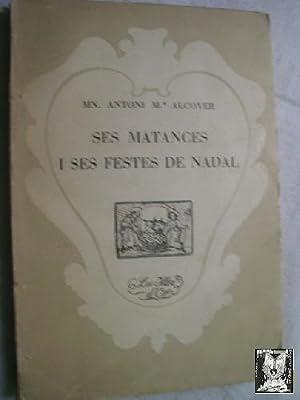 SES MATANCES I SES FESTES DE NADAL: ALCOVER, Antoni M�