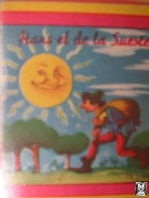 HANS EL DE LA SUERTE: Sin autor