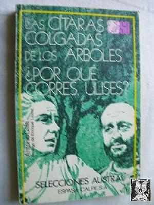 LAS CÍTARAS COLGADAS DE LOS ÁRBOLES/ ¿POR: GALA, Antonio