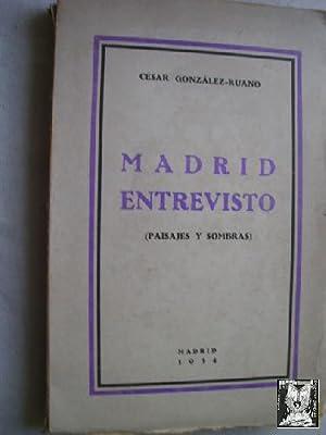 MADRID ENTREVISTO: GONZÁLEZ-RUANO, César