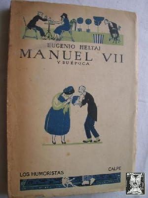 MANUEL VII Y SU ÉPOCA: HELTAI, Eugenio