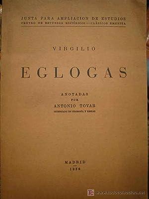 EGLOGAS: VIRGILIO, TOVAR Antonio (Anotadas)
