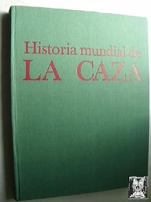 HISTORIA MUNDIAL DE LA CAZA: DE CHIMAY, Jacqueline/ DUCAHRTRE, Pierre-Louis/ EDMOND-BLANC, ...