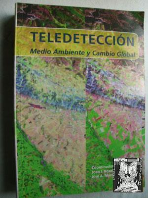 TELEDETECCIÓN. MEDIO AMBIENTE Y CAMBIO GLOBAL: Sin autor