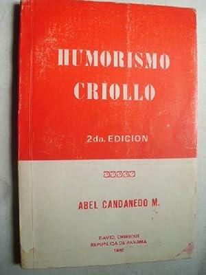 HUMORISMO CRIOLLO: CANDANEDO, Abel