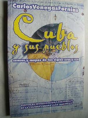 CUBA Y SUS PUEBLOS: VENEGAS FORNIAS, Carlos