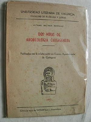DOS NOTAS DE ARQUEOLOGÍA CARTAGENERA: BELTRÁN MARTÍNEZ, Antonio