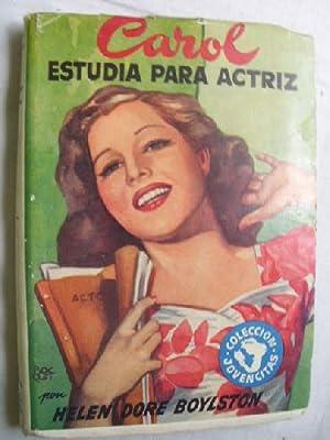 CAROL ESTUDIA PARA ACTRIZ: DORE BOYLSTON, Helen