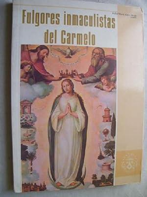 FULGORES INMACULISTAS DEL CARMELO: LÓPEZ MELÚS, Rafael María