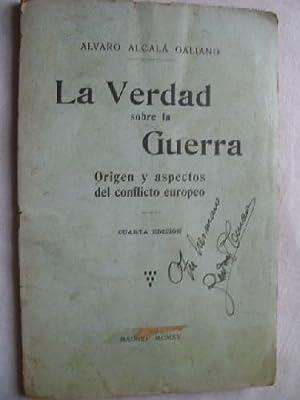 LA VERDAD SOBRE LA GUERRA: ALCALÁ GALIANO, Álvaro
