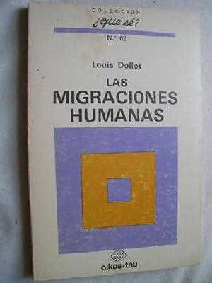 LAS MIGRACIONES HUMANAS: DOLLOT, Louis