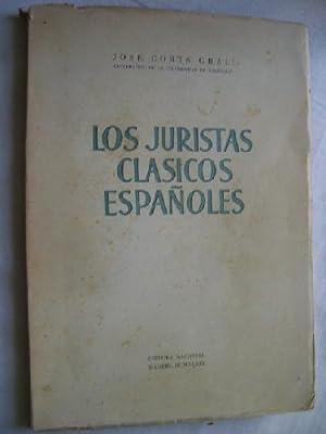 LOS JURISTAS CLÁSICOS ESPAÑOLES: CORTS GRAU, José