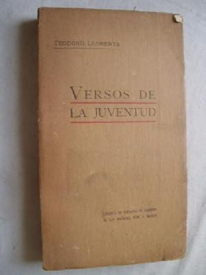 VERSOS DE LA JUVENTUD: LLORENTE, Teodoro
