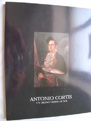 ANTONIO CORTIS. UN TRONO VICINO AL SOL: Sin autor