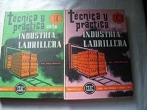 TÉCNICA Y PRÁCTICA DE LA INDUSTRIA LADRILLERA (2 volúmenes): ROBUSTÉ, Eloy