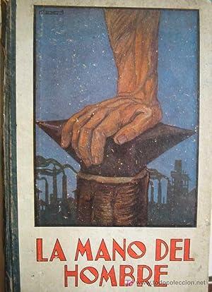 LA MANO DEL HOMBRE. LECCIONES DE COSAS.: MARINEL-LO Manuel
