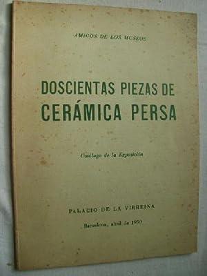 DOSCIENTAS PIEZAS DE CERÁMICA PERSA: AMIGOS DE LOS MUSEOS