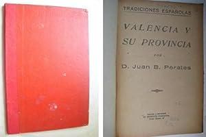 VALENCIA Y SU PROVINCIA: PERALES, Juan B
