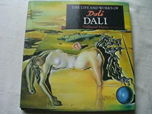 THE LIFE AND WORKS OF DALÍ