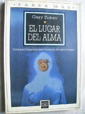 EL LUGAR DEL ALMA: ZUKAV, Gary