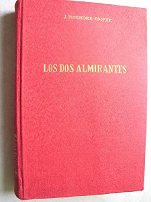 LOS DOS ALMIRANTES: FENIMORE COOPER, J.