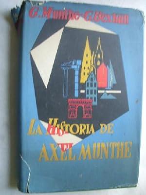 LA HISTORIA DE AXEL MUNTHE: MUNTHE, Gustaf y UEXKULL, G.