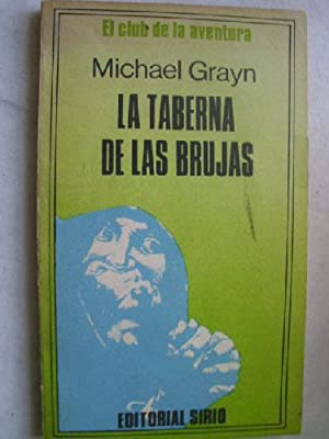 LA TABERNA DE LAS BRUJAS: GRAYN, Michael