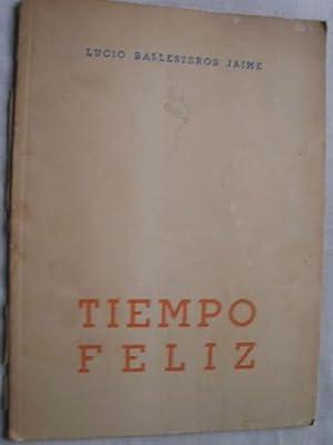 TIEMPO FELIZ: BALLESTEROS JAIME, Lucio