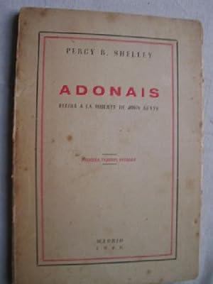 ADONAIS. ELEGÍA A LA MUERTE DE JOHN KEATS: SHELLEY, Percy B.