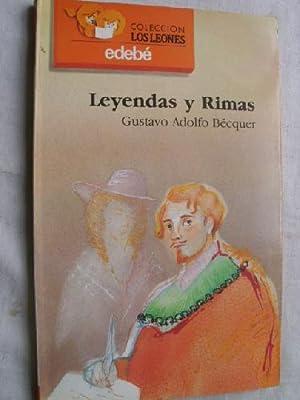 LEYENDAS Y RIMAS: BÉCQUER, Gustavo Adolfo