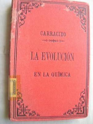 LA EVOLUCIÓN EN LA QUÍMICA: CARRACIDO, Jos� R
