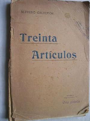 TREINTA ARTÍCULOS: CALDERÓN, Alfredo