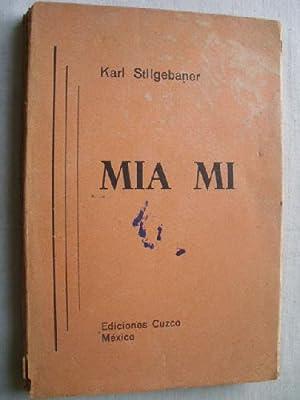 MIA MI: STILGEBANER, Karl