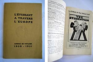 L'ÉTUDIANT A TRAVERS L'EUROPE. Agenda de Voyages 1930 - 1931: CONFÉDÉRATION ...