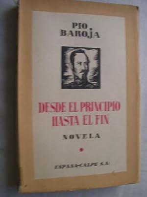 DESDE EL PRINCIPIO HASTA EL FIN: BAROJA, Pío