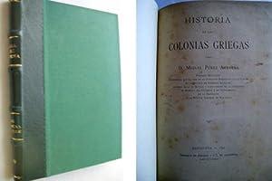HISTORIA DE LAS COLONIAS GRIEGAS: PÉREZ ARAVENA, Miguel