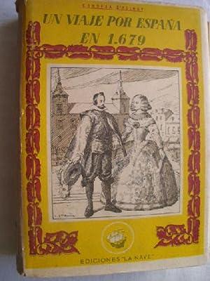 UN VIAJE POR ESPAÑA EN 1679: CONDESA D AULNOY