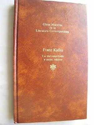 LA METAMORFOSIS Y OTROS RELATOS: KAFKA, Franz
