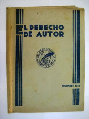 EL DERECHO DE AUTOR. Órgano oficial de la Sociedad General de Autores de España. N&...