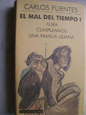 EL MAL DEL TIEMPO 1. AURA, CUMPLEAÑOS,: FUENTES, Carlos