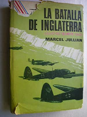 LA BATALLA DE INGLATERRA: JULLIAN, Marcel